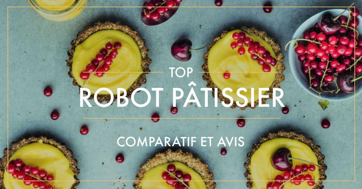 meilleur robot pâtissier 2019