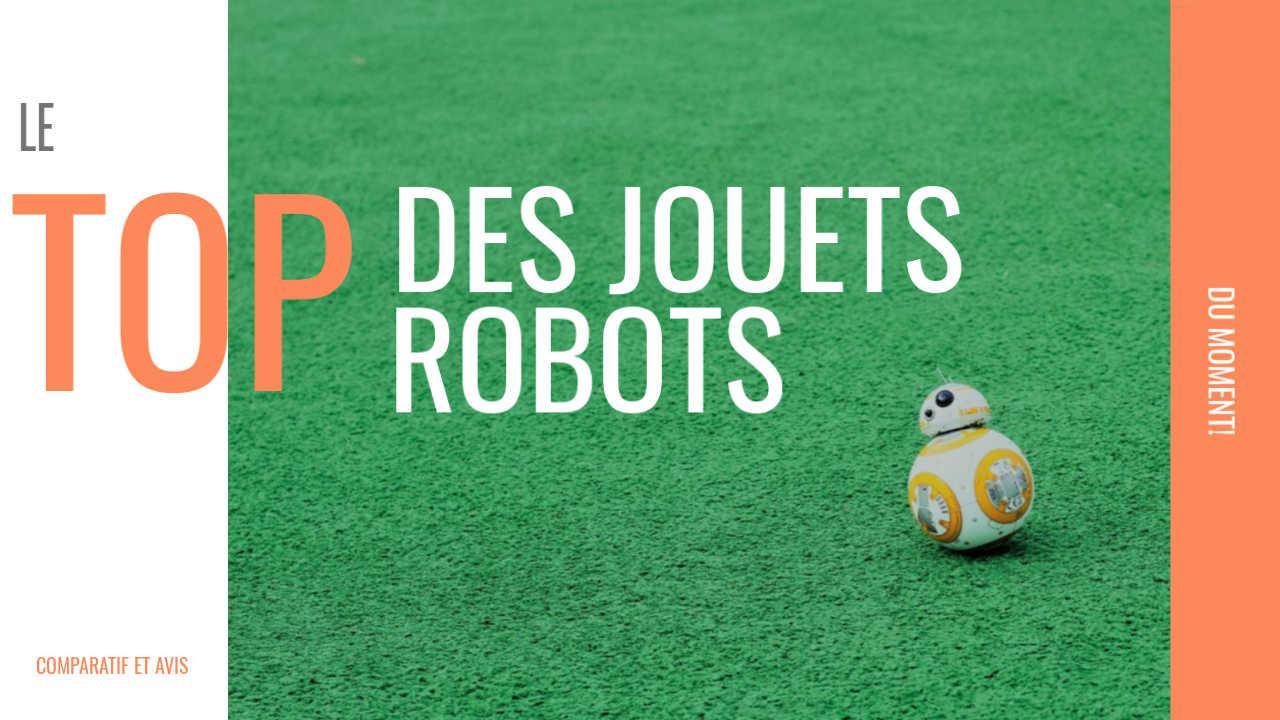 meilleurs jouets robots enfant 2019