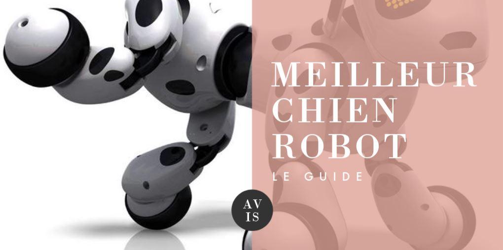 MEILLEUR CHIEN ROBOT COMPARATIF